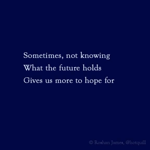 """Hope"""", poetry by Roshan James, Kitchener Waterloo, Ontario, Canada"""