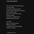 """Cursed abundance"" poetry by Roshan James, Kitchener Waterloo, Ontario Canada"