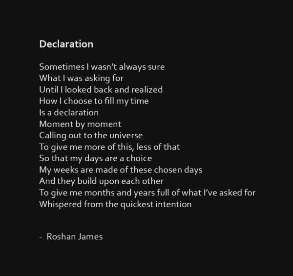 """Declaration"" poetry by Roshan James, Kitchener Waterloo, Ontario, Canada"