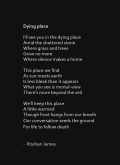 """Dying place"" poetry by Roshan James, Kitchener Waterloo, Ontario, Canada"