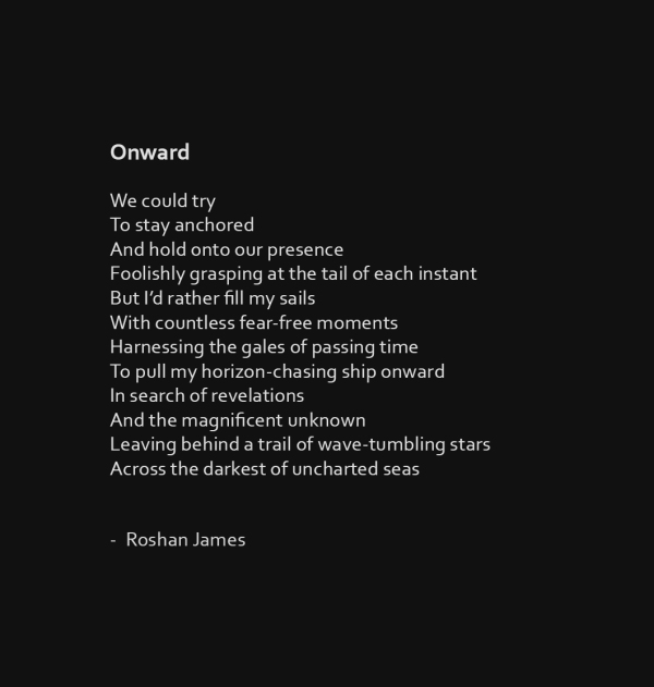 """Onward"" poetry by Roshan James, Wellesley, Ontario, Canada"