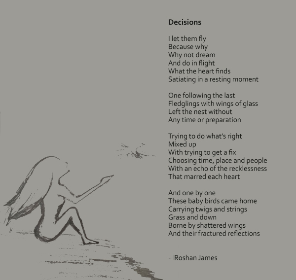 """Decisions"" poetry by Roshan James, Wellesley, Ontario, Canada"