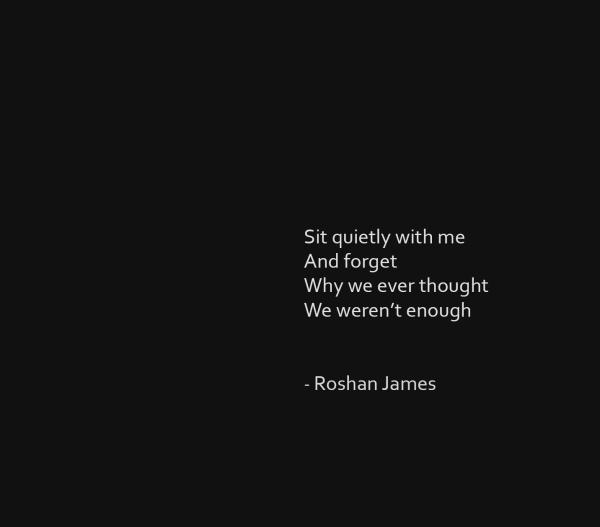 """""""Forget"""" - poetry by Roshan James, Wellesley, Ontario, Canada"""