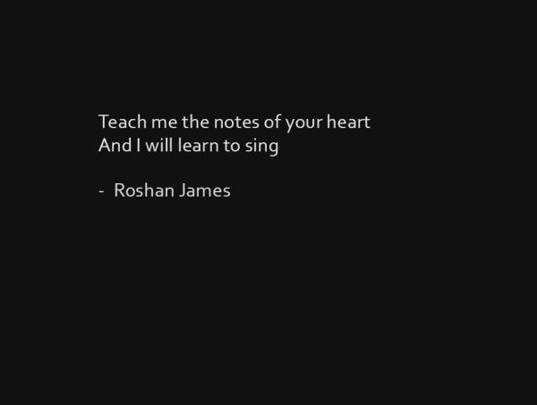 """""""Teach me"""" - poetry by Roshan James, Wellesley, Ontario, Canada"""