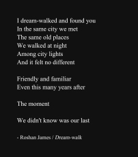"""Dream-walk"" - poetry by Roshan James, Wellesley, Ontario, Canada"